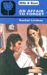 An Affair to Forget - Rachel Lindsay