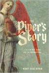 The Piper's Story: A Tale of War, Music, and the Supernatural - Wendy Isaac Bergin