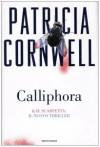 Calliphora - Annamaria Biavasco, Patricia Cornwell
