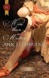 More Than a Mistress - Ann Lethbridge
