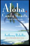 Aloha Candy Hearts - Anthony Bidulka