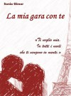 La mia gara con te (Crystal Vol. 1) (Italian Edition) - Sonia Gimor
