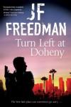Turn Left at Doheny: A tough-edged crime novel set in Los Angeles - J.F. Freedman