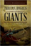 Indians, Rogues and Giants - Leif HerrGesell