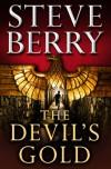 The Devil's Gold (Cotton Malone, #5.5) - Steve Berry