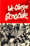 We Charge Genocide: The Crime of Government Against the Negro People - William L. Patterson