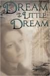 Dream a Little Dream - Pat    Miller