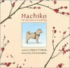 Hachiko: The True Story of a Loyal Dog - Pamela S. Turner, Yan Nascimbene