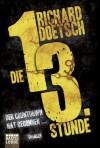 Die dreizehnte Stunde - Richard Doetsch