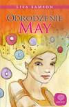 Odrodzenie May - Lisa Samson