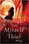 The Miracle Thief - Iris Anthony