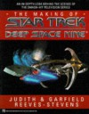 The Making of Star Trek: Deep Space Nine - Judith Reeves-Stevens, Garfield Reeves-Stevens