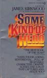 Some Kind of Hero - James Kirkwood Jr.