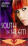 South of Salem - Janni Nell