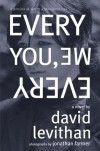 Every You, Every Me - David Levithan, Jonathan Farmer
