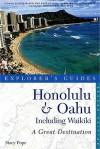 Honolulu & Oahu: Including Waikiki: A Great Destination - Stacy Pope