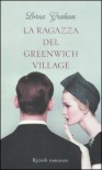 La ragazza del Greenwich Village - Lorna Graham