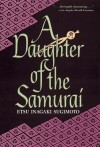 Daughter of the Samurai (P) - Etsu Inagaki Sugimoto