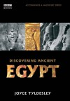 Egypt: How a Lost Civilisation Was Rediscovered - Joyce Tyldesley