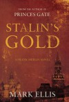 Stalin's Gold - Mark   Ellis