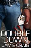 Double Down - Jamie Craig