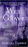 Wet Grave - Barbara Hambly