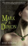 Mark of the Demon (Kara Gillian Series #1) - Diana Rowland