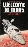 Welcome to Mars - James Blish