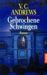 Gebrochene Schwingen - Virginia C. Andrews
