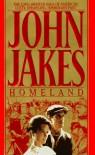 Homeland (Crown Family Saga, #1) - John Jakes