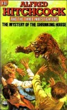 The Mystery Of The Shrinking House (Three Investigators Mysteries #18) - William Arden