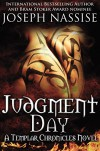 Judgment Day (Templar Chronicles Urban Fantasy Series #5) - Joseph Nassise