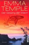 Der Gesang des Maori: Roman - Emma Temple