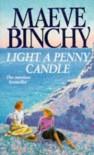 Light A Penny Candle - Maeve Binchy
