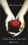 Alacakaranlık (Alacakaranlık, #1) - Stephenie Meyer