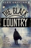 The Black Country (The Murder Squad #2) - Alex Grecian