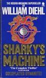 Sharkey's Machine - William Diehl