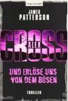Und Erlöse Uns Von Dem Bösen - James Patterson, Edda Petri