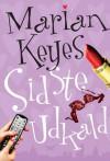 Sidste udkald (in Danish) - Marian Keyes