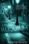Paris Requiem - Lisa Appignanesi