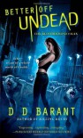Better Off Undead - D.D. Barant