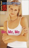 Me, Me, Me - Francine Pascal