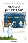 La voce segreta - Bianca Pitzorno