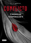 Conflicto (Crónicas Vampíricas, #2) - L.J. Smith