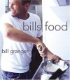bills food - Bill  Granger