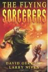 Flying Sorcerers - David Gerrold, Larry Niven