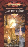 Sacred Fire (Dragonlance: Kingpriest Trilogy, Book 3) - Chris Pierson