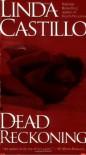 Dead Reckoning - Linda Castillo