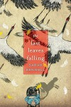 The Last Leaves Falling - Sarah Benwell