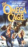 The Omega Cage - Steve Perry, Michael Reaves